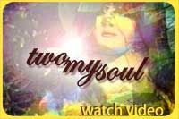 Two My Soul - Watch Video
